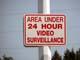 AREA UNDER 24 HOUR VIDEO SURVEILLANCE SIGN, SASKATOON